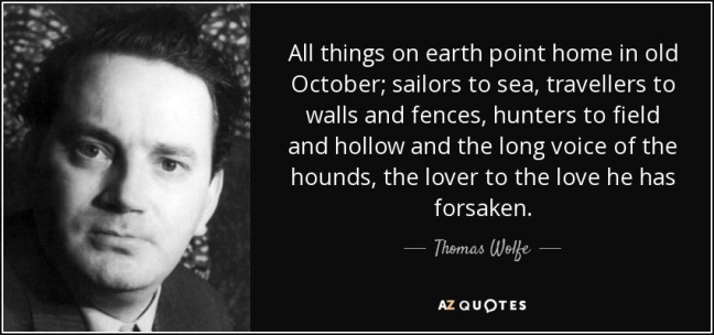 quote-all-things-on-earth-point-home-in-old-october-sailors-to-sea-travellers-to-walls-and-thomas-wolfe-31-94-80