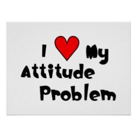 i_heart_my_attitude_problem_poster-rccc875b3457b49c88bb2fd2d1aeafda1_wa3_8byvr_324
