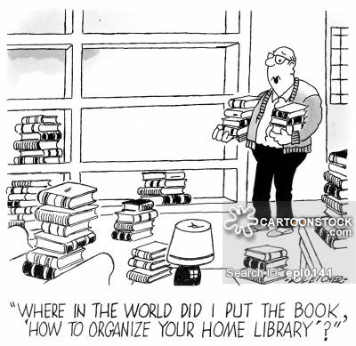'Where in the world did I put the book, 'How to Organize Your Home Library'?'