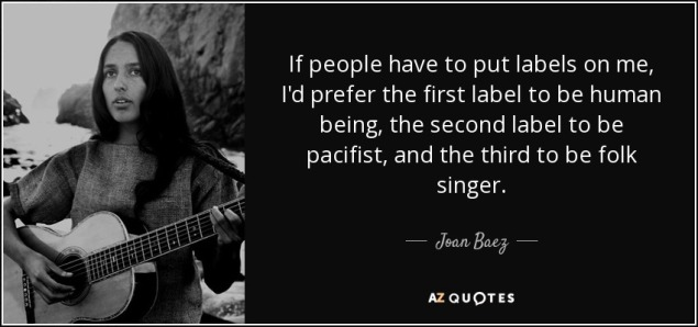 quote-if-people-have-to-put-labels-on-me-i-d-prefer-the-first-label-to-be-human-being-the-joan-baez-1-52-08