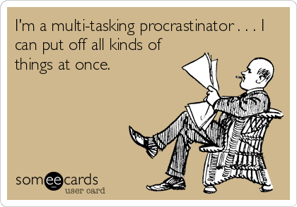 Multitasking-Procrastinator